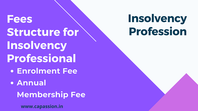 Fees Structure for Insolvency Professional