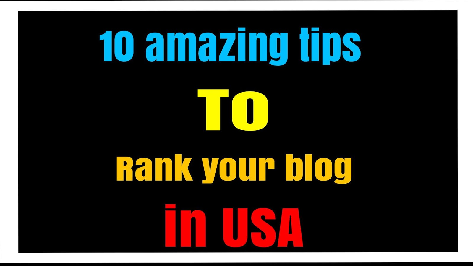 How to rank blog in USA