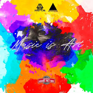 Xtru-Tura x Afrocracia x House Factory - Music Is Art