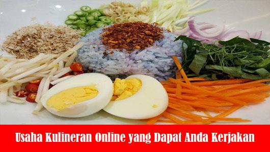 Usaha Kulineran Online yang Dapat Anda Kerjakan