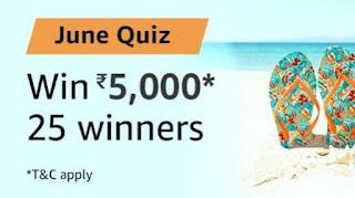 Amazon June Quiz Answers Win 5000 Amazon Pay Balance | Free Stuff
