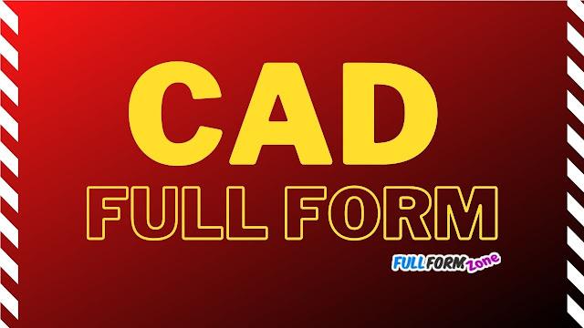 CAD Full Form
