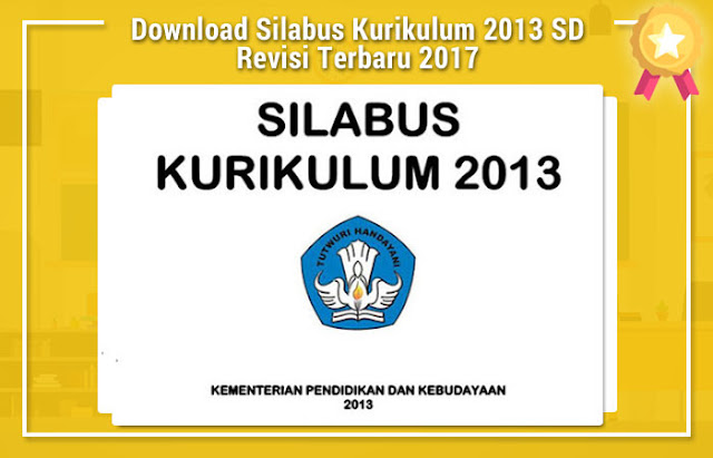 Download Silabus Kurikulum 2013 SD Revisi Terbaru 2017