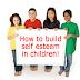 More on Building Self Esteem in Children