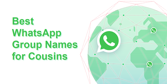 47 Best WhatsApp Group Names for Cousins