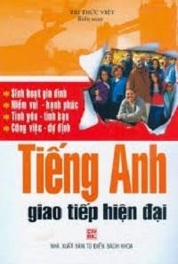 Tiếng Anh Giao Tiếp Hiện Đại - Tri Thức Việt