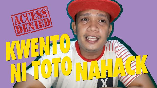 Kwento Ni Toto - Hacked