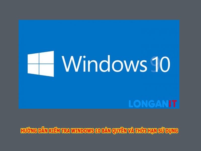 Hướng dẫn cách kiểm tra Windows 10 đã được kết hoạt chưa