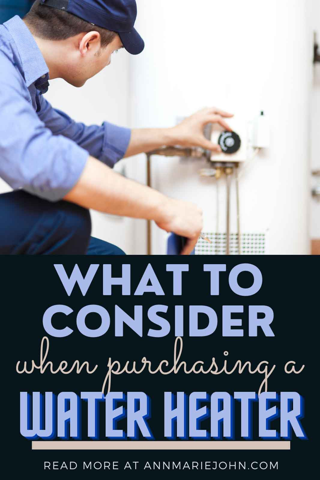 What to consider when purchasing a water heater