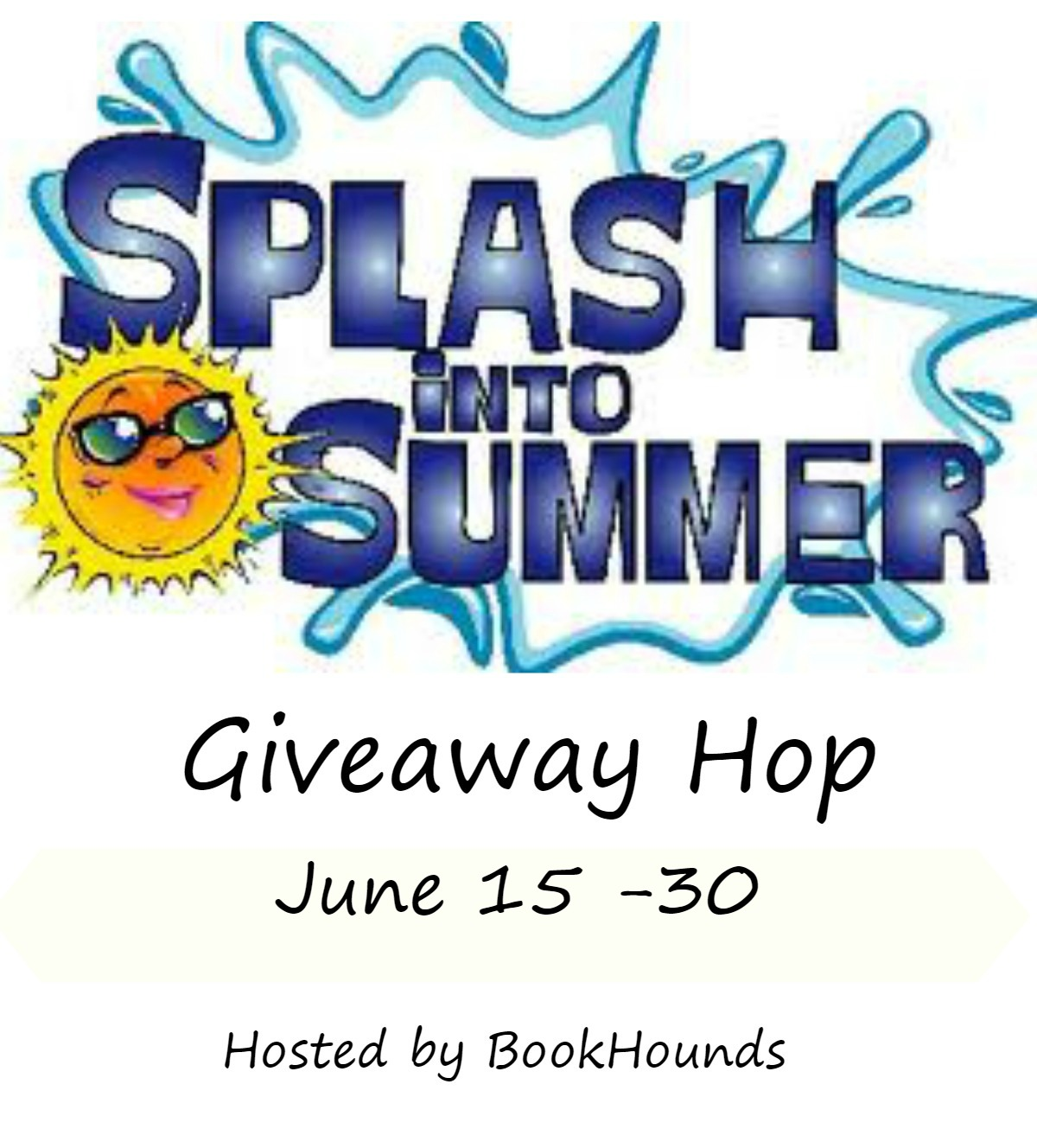 2019 SPLASH INTO SUMMER #Giveaway Hop | June 15 - 30 | Read  Sip
