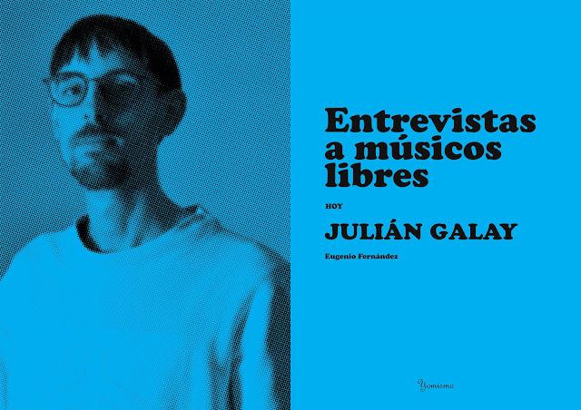 Entrevista a Julian Galay