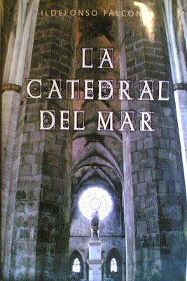La Catedral del Mar de Ildefonso Falcones