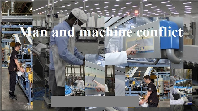 Man and machine conflict