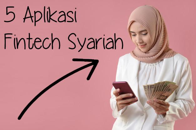 5 Aplikasi Fintech Syariah Paling Sering Digunakan 2020