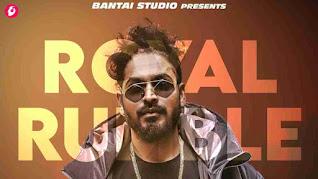 Royal Rumble Lyrics - Emiway Bantai