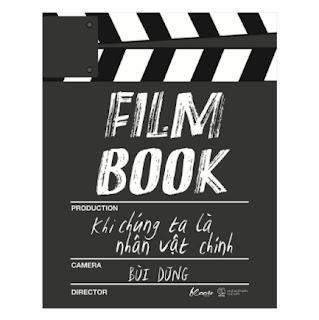 Film Book: Khi Chúng Ta Là Nhân Vật Chính ebook PDF-EPUB-AWZ3-PRC-MOBI