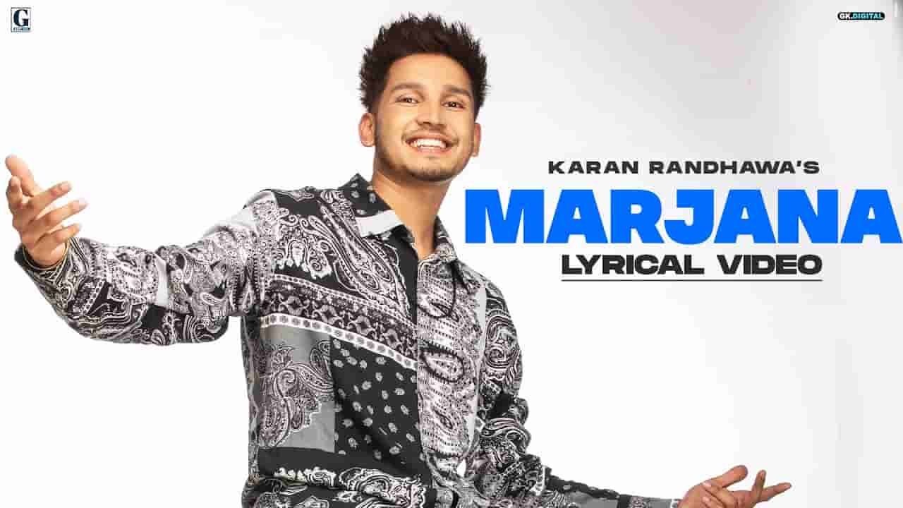 मरजाणा Marjana lyrics in Hindi Karan Randhawa Rambo Punjabi Song