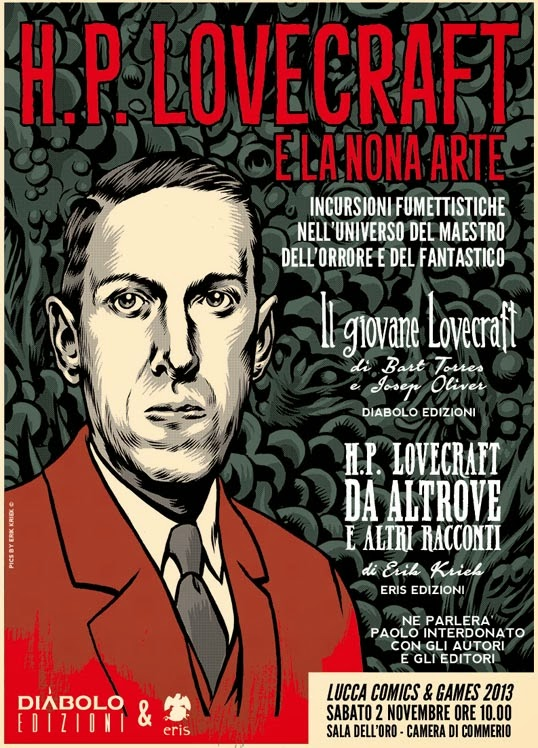 H.P. Lovecraft e la Nona Arte, Lucca Comics & Games 2013