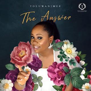 The Answer – Toluwanimee
