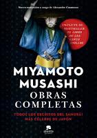 reseña del libro obras completas de miyamoto musashi