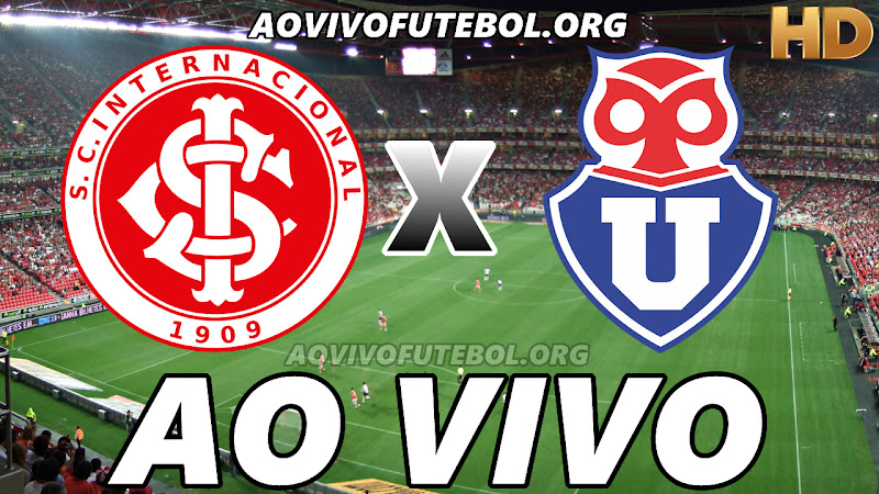 Internacional x Universidad de Chile Ao Vivo na TV HD