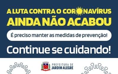 JARDIM ALEGRE - A Pandemia não acabou