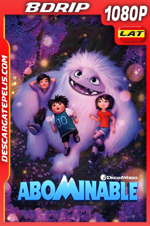 Abominable (2019) FULL HD 1080p BDRip Latino – Ingles