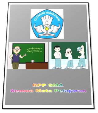Contoh Kumpulan RPP SMA Kelas X,XI,XII