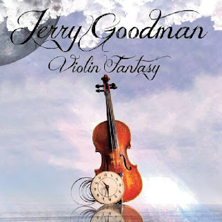 Jerry Goodman's Violin Fantasy