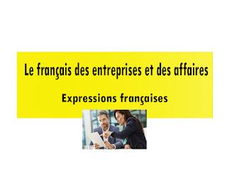 Le français des entreprises et des affaires