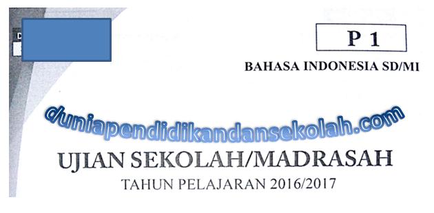 Naskah Asli Soal Un Usbn Uasbn Sd Mi Mata Pelajaran Bahasa Indonesia Tahun 2008 2009 2010 2011