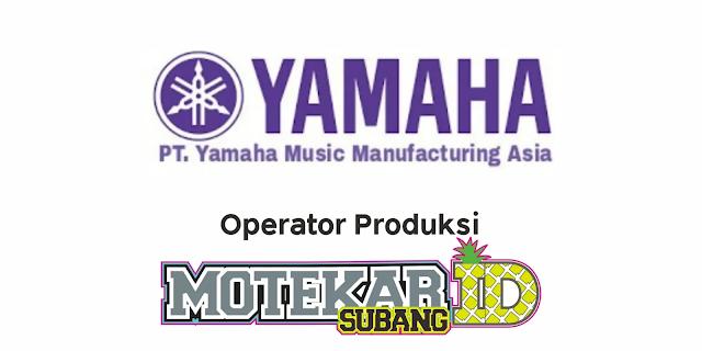 Info Lowongan PT Yamaha Music Manufacturing Asia Maret 2021