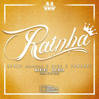 MANING (Dice, Edwardz, Kenny Canaveira) - Rainha (prod. by DL Trap)