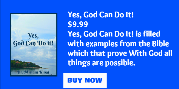 Yes, God can do it!
