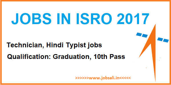 Typist, Technician Jobs, ISRO careers
