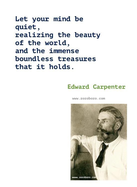 Edward Carpenter Quotes, Edward Carpenter Writings, Edward Carpenter Books Quotes