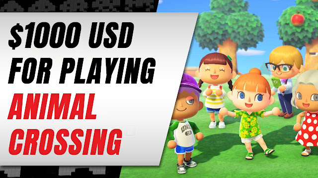 Get Paid $1000 To Play ANIMAL CROSSING New Horizons