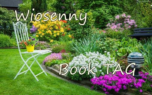 Wiosenny TAG książkowy, książkowe zdobycze