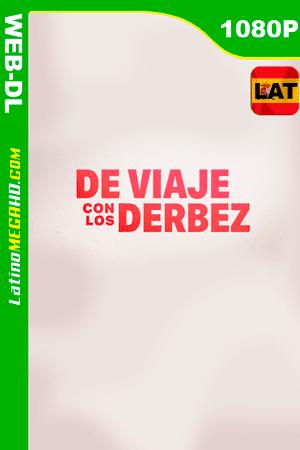 De Viaje Con Los Derbez (Serie de TV) (2019) Latino HD WEB-DL 1080P ()