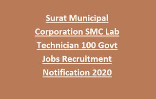 Surat Municipal Corporation SMC Lab Technician 100 Govt Jobs Recruitment Notification 2020