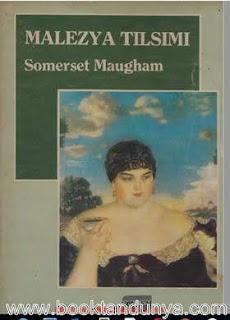 Somerset Maugham - Malezya Tılsımı