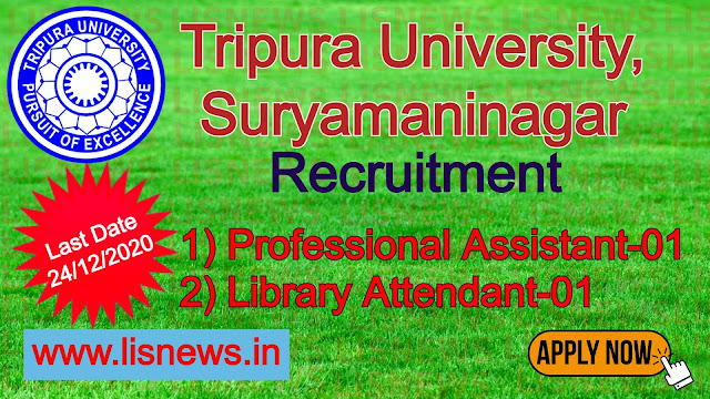Professional Assistant and Library Attendant at Tripura University