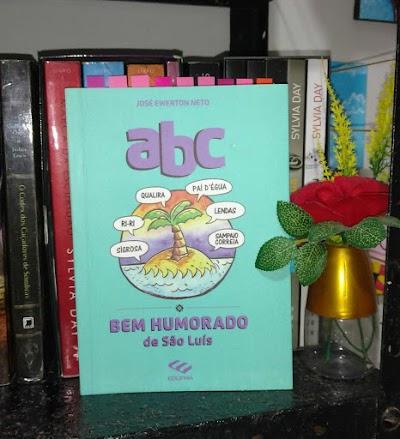 Resenha (ABC Bem Humorado de São Luís) Por Graciele Books