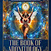 THE BOOK OF ADONITOLOGY: THE SACRED PENTADON OF THE ADONITOLOGY RELIGION by KING ADONIS I