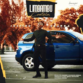 BAIXAR MP3 || Justino Ubakka - Limbambu (Costela) [Prod. by Nleiser] || 2020