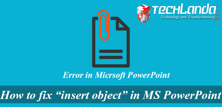 Unable to insert PDF file in Microsoft PowerPoint