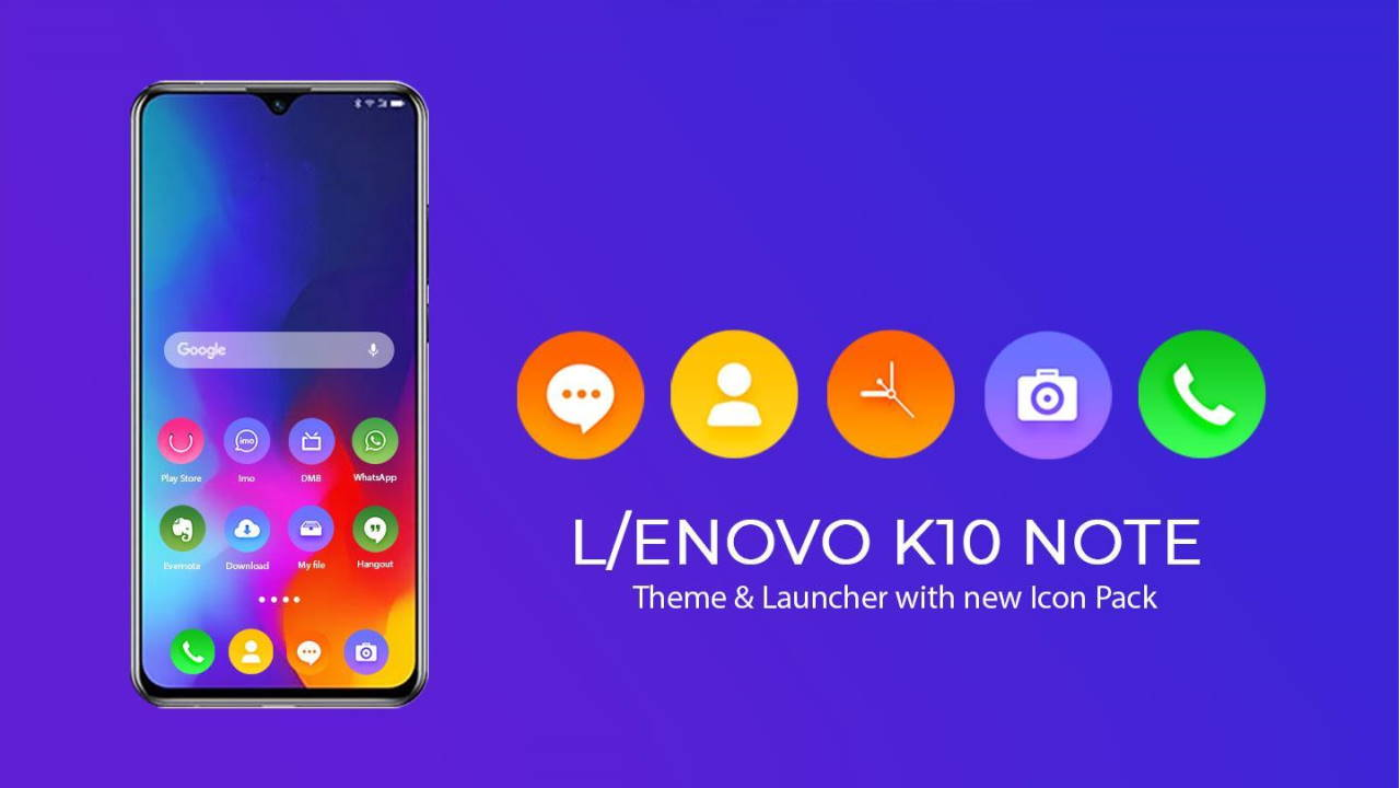 Theme for Lenovo k10 Note
