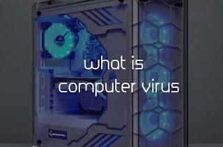 computer virus in hindi कंप्यूटर वायरस क्या है