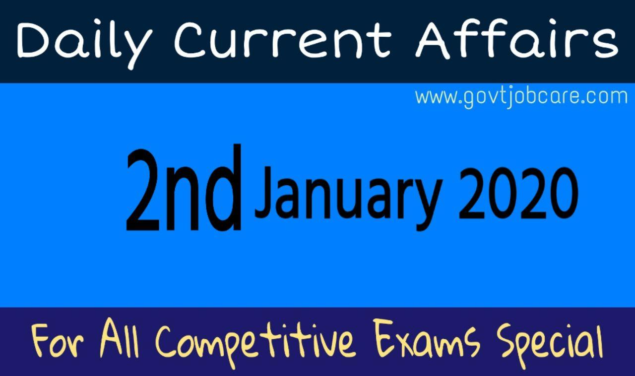 Daily Current Affairs 2nd January 2020 - Current Affairs Pdf Free Download - Best Current Affairs