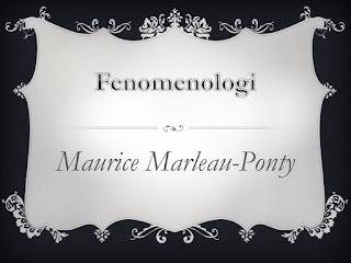 Maurice Marleau - Ponty